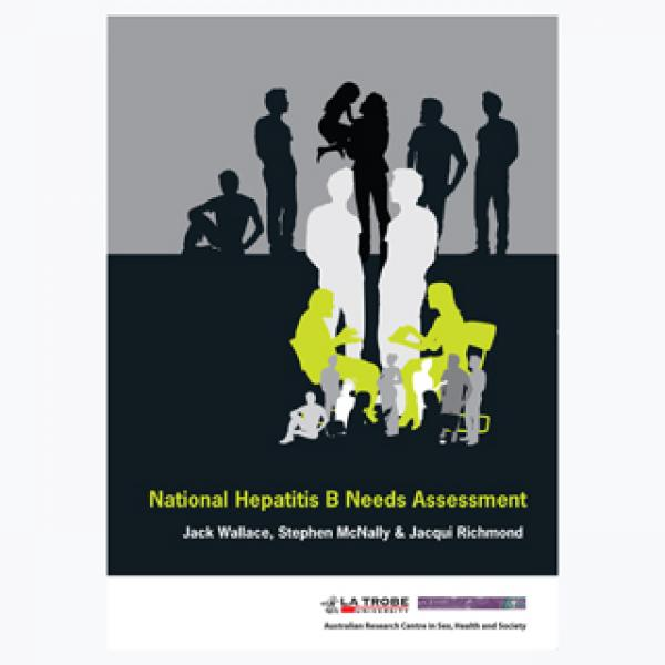 National Hepatitis B Needs Assessment - Australia, 2008
